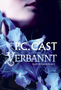 Verbannt  - P.C. Cast