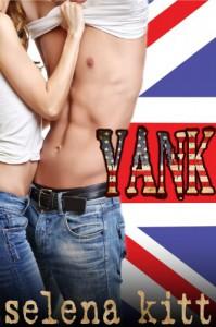 Yank (New Adult Romance) - Selena Kitt
