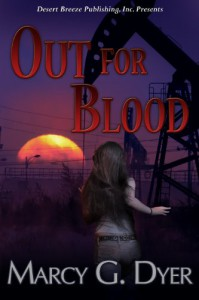 Out for Blood (Desert Winds #2) - Marcy G. Dyer