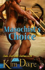 Masochist's Choice - Kim Dare
