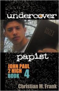 Undercover Papist - Christian M. Frank