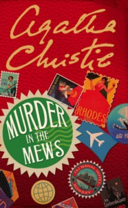 Murder in the Mews (Hercule Poirot, #18) - Agatha Christie