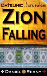 Dateline: Jerusalem - Zion Falling (Volume 1) - Mr. Daniel Reany