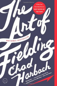 The Art of Fielding: A Novel - Chad Harbach
