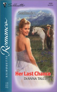Her Last Chance  (soulmates) - Deanna Talcott