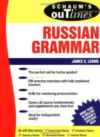 Schaum's Outline of Russian Grammar - James S. Levine