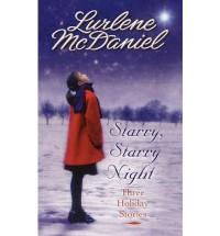 Starry, Starry Night: Three Holiday Stories - Lurlene McDaniel