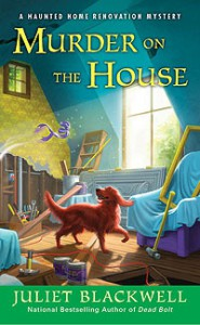Murder on the House - Juliet Blackwell