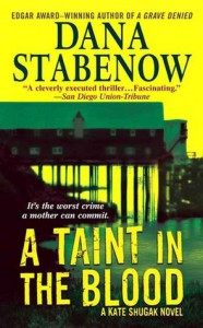 A Taint In The Blood (Kate Shugak, #14) - Dana Stabenow