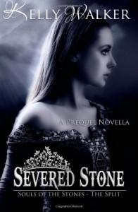 Severed Stone - Kelly  Walker