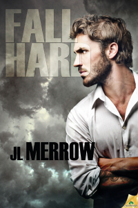 Fall Hard - J.L. Merrow