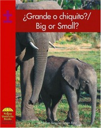 Grande o chiquito? / Big or Small? (Math) (Spanish Edition) - Ring;Susan