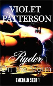 Ryder On The Storm - Violet Patterson, Dave Holtz
