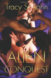 Alien Conquest - Tracy St. John
