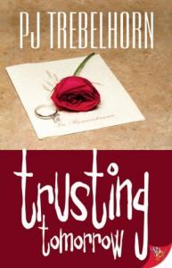 Trusting Tomorrow - P.J. Trebelhorn