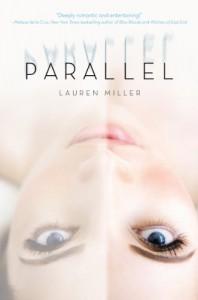 Parallel - Lauren Miller