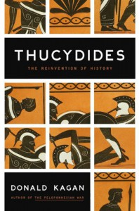 Thucydides: The Reinvention of History - Donald Kagan