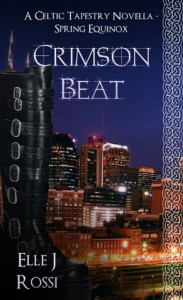 Crimson Beat - Spring Equinox (The Celtic Tapestry Collection, Book 1) - Elle J Rossi