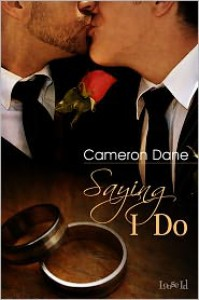 Saying I Do - Cameron Dane