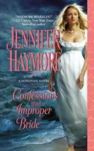 Confessions of an Improper Bride (A Donovan Novel) [Mass Market Paperback] - Jennifer Haymore