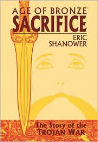Age of Bronze Volume 2: Sacrifice - Eric Shanower