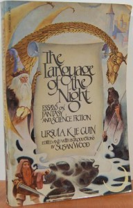 The Language of the Night: Essays on Fantasy and Science Fiction - Ursula K. Le Guin
