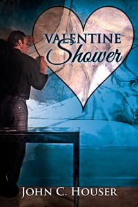Valentine Shower (A Valentine Rainbow) - John C. Houser