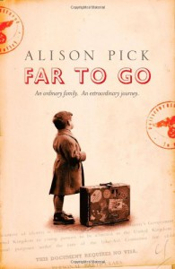 Far to Go - Alison Pick