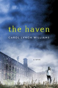 The Haven - Carol Lynch Williams