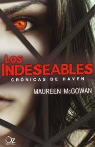 Los Indeseables (Crónicas de Haven, #1) - Maureen McGowan, María José Giménez, Sandra Brotons