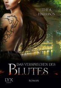 Das Versprechen des Blutes (German Edition) - Thea Harrison, Cornelia Röser