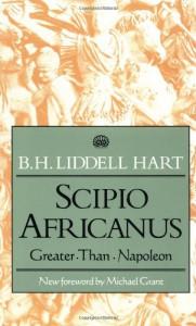 Scipio Africanus - B. H. Liddell Hart
