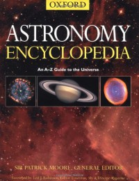 The Astronomy Encyclopedia - Patrick Moore, Leif J. Robinson