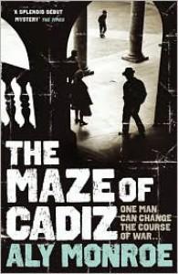 The Maze of Cadiz - Aly Monroe