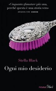 Ogni mio desiderio (Piemme voci) (Italian Edition) - Stella Black