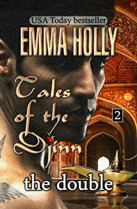 Tales of the Djinn: The Double - Emma Holly