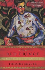 The Red Prince - Timothy Snyder