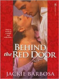 Behind the Red Door - Jackie Barbosa
