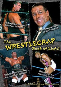 The Wrestlecrap Book of Lists! - R.D. Reynolds, Blade Braxton