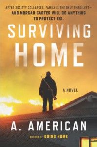 Surviving Home   - A. American