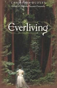 Everliving - Christina  Dudley