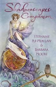 Shadowscapes Tarot - Stephanie Pui-Mun Law, Barbara Moore