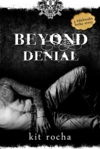 Beyond Denial - Kit Rocha