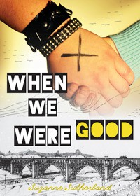 When We Were Good - Suzanne  Sutherland