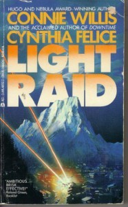 Light Raid - Connie Willis, Cynthia Felice