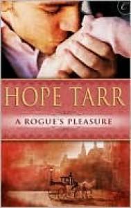 A Rogue's Pleasure - Hope Tarr