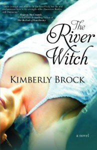 The River Witch - Kimberly Brock