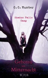Geboren um Mitternacht (Shadow Falls Camp #1) - Tanja Hamer, C.C. Hunter