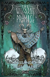 The Wizard's Promise (The Hannah Duology, #1) - Cassandra Rose Clarke