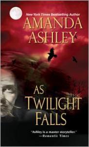 As Twilight Falls - Amanda Ashley